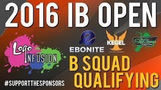 2016 Logo Infusion InsideBowlingcom Open | B Squad Qualifying