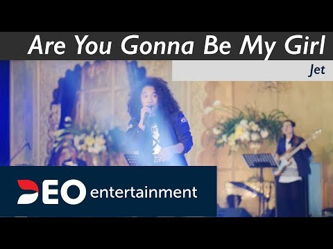 Are You Gonna Be My Girl - Jet  | Cover By Deo Entertainment All Star | GPI Ke 8 - 2018
