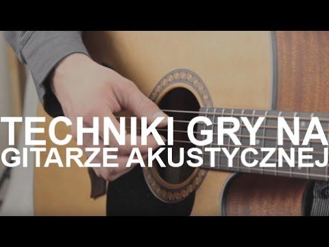 Techniki Gry Na Gitarze Akustycznej I - Acoustic Guitars Techniques I