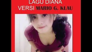 Download Lagu LAGU DIANA, VERSI MARIO G. KLAU Gratis STAFABAND