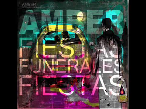 Amber - Fiesta, Funerales, Fiesta (2008)