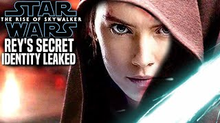 The Rise Of Skywalker Rey's Secret Identity Leaked! (Star Wars Episode 9)