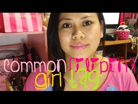 TAG: Common Filipina Girl TAG
