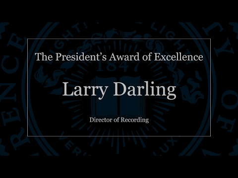 The President's Award of Excellence: Larry Darling