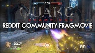 Quake Champions | Reddit Community Fragmovie