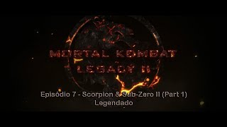 Mortal Kombat Legacy II - 07 - Scorpion & Sub-Zero II (Part 1)  - Legendado