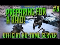 RAID PREPARATIONS! | Official 140 Player PvP No-Tame Server w/ Yocimir | S2E8