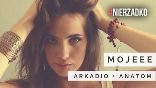 Arkadio + Anatom - Mojeee (prod. Folku)