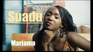 Suadu   Mariama New Vidéo