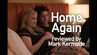 Home Again reviewed by Mark Kermode