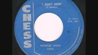 Watch Howlin Wolf I Didnt Know video