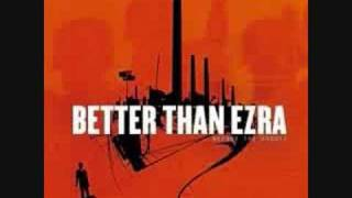 Better Than Ezra - It's Only Natural
