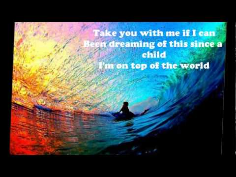 Imagine Dragons - On Top of the World - Lyrics Music Videos