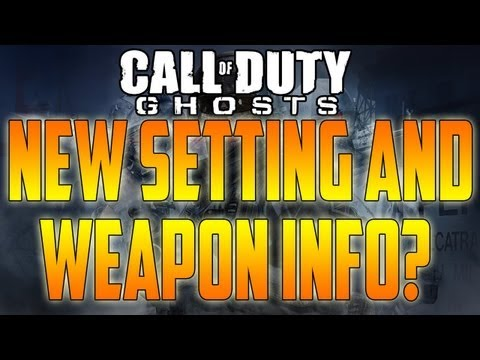 Call Of Duty: GHOSTS News! - New Setting and Weapon INFO! (Black Ops 2 Gameplay)