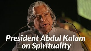 President Abdul Kalam on Spirituality - MUST WATCH | Art Of Living