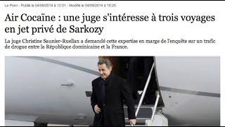 Nicolas Sarkozy et les 700 kilos de Cocaïne