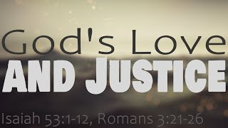 """God's Love and Justice"""