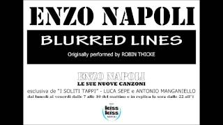 Enzo Napoli feat. Johnny Caivano - BLURRED LINES