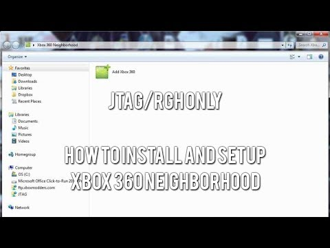 JTAG/RGH Tutorials - How to Install and Setup Xbox 360 Neighborhood