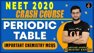 Periodic Table Question | Crash Course NEET 2020 Preparation | NEET Chemistry MCQ | Arvind Arora