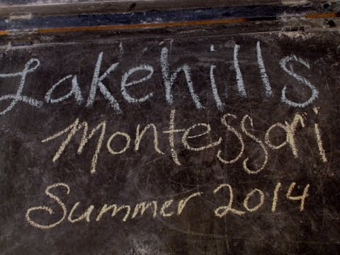 Lake Hills Montessori - Summer 2014