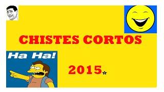 Chistes Cortos Muy Buenos 2015 Colombianos Risa