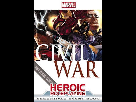 Marvel Heroic Roleplaying Civil War: Act Two--Registration, Session 1