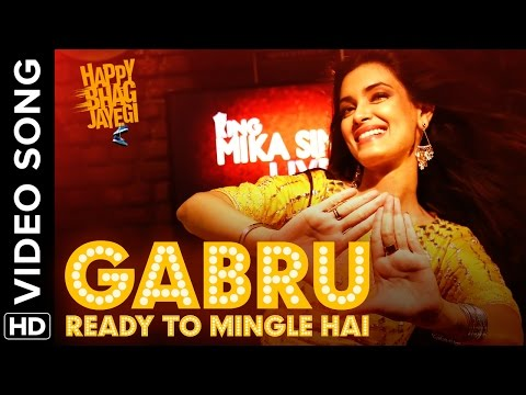 Gabru Ready To Mingle Hai Official Video Song | Happy Bhag Jayegi | Diana Penty, Mika Singh