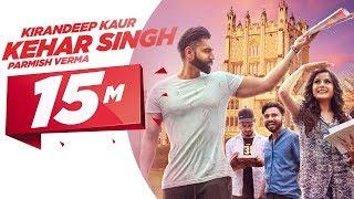 download lagu Kehar Singh  Kirandeep Kaur  Parmish Verma  gratis