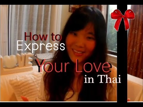 [Thai Lesson] How to express your love in Thai