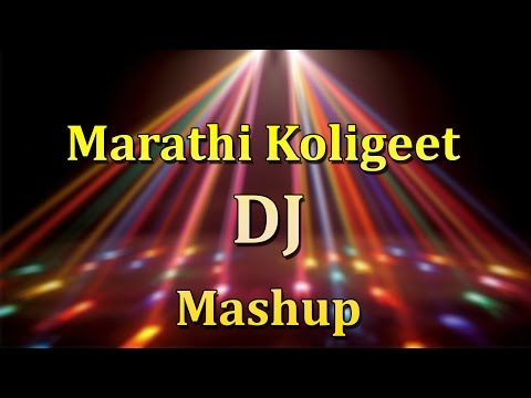 Marathi Koligeet Dj Mashup. video