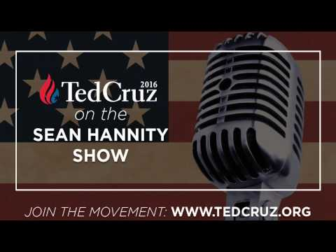 Sen. Ted Cruz with Sean Hannity