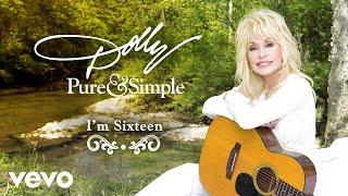 Dolly Parton I'm Sixteen