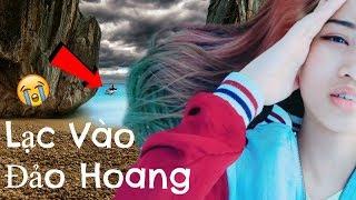 Chìm Thuyền 😭 Lạc Vào Đảo Hoang😢 Làm Sao Để Thoát Khỏi???