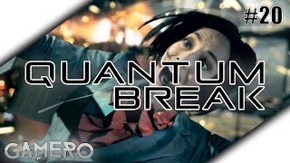 QUANTUM BREAK German #20 - Auf dem Weg zur Party - Quantum Break Xbox One Gameplay Deutsch