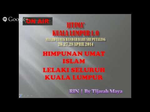 Radio Islam Nusantara   Bayan Asar 26/4  LIVE IJTIMAK KUALA LUMPUR 1.0 by TIJARAHMAYA