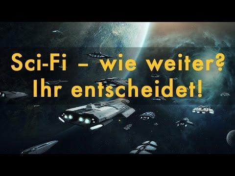 Neues SciFi-Projekt: Ihr entscheidet! (Abstimmung)