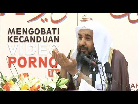 Video Ulama: Mengobati Kecanduan Video Porno - Syaikh Prof. Dr. Sulaiman Ar Ruhaili