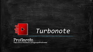 Turbonote