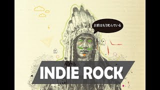 INDIE ROCK COMPILATION FEBRUARY 2018