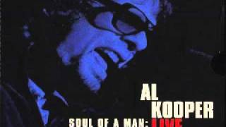 Watch Al Kooper I Love You More Than You