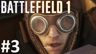 BATTLEFIELD 1 Gameplay Walkthrough Part 3 BF1 War Stories Single Player