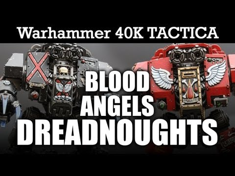 Blood Angels 40k Tactics: Dreadnoughts Warhammer 40k Tactica Furioso + Death Company   HD Video