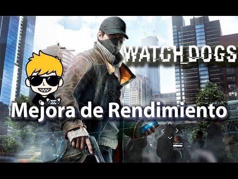 Watch Dogs PC Gameplay y como mejorar el rendimiento