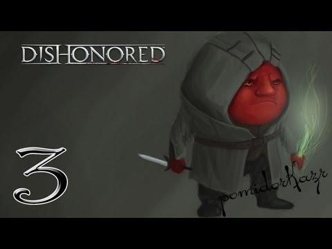 Dishonored - 3я часть [Старая Ветошь]