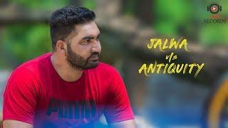Nishan Bajwa | Jalwa V/s Antiquity | Latest Punjabi Songs 2018 | Mp4 Records