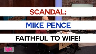 Scandal: Mike Pence Faithful To Wife!