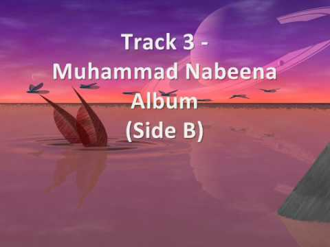 Track 3 - Nasheed Album - Muhammad Nabeena Side B video