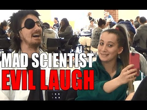 MAD SCIENTIST EVIL LAUGH PRANK