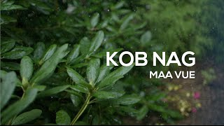Kob Nag - Maa Vue Original (demo)